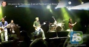 Concierto Hombres G en Cap Roig (Girona)
