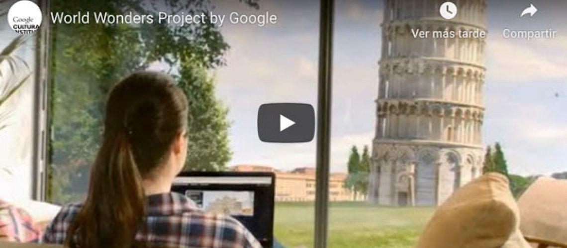 Descubre el patrimonio de la humanidad con Google World Wonders Project